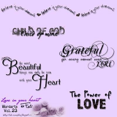 http://feli-scrapblog.blogspot.com/2009/11/love-in-your-heart-new-wordart-freebie.html
