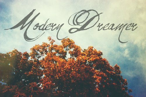 Modern Dreamer
