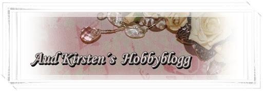 Aud Kirsten´s hobbyblogg.