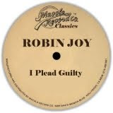 Robin Joy - I Plead Guilty (1986)