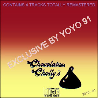 Chocolate Cholly's - 4 Tracks Totally Remastered By yoyo 91 (2010)