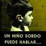 Un Niño Sordo Puede Hablar...con la ayuda de todos