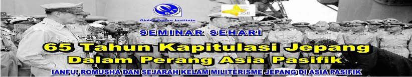 Seminar Sehari 65 Tahun Kapitulasi Jepang Dalam Perang Asia Pasifik
