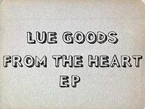 Lue Goods - From the heart