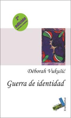 Deborah Vukusic - Guerra de Identidad