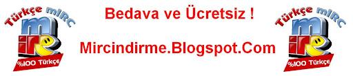 % 100 Bedava Türkçe mIRC INDIR ! 2012 MIRC INDIRME