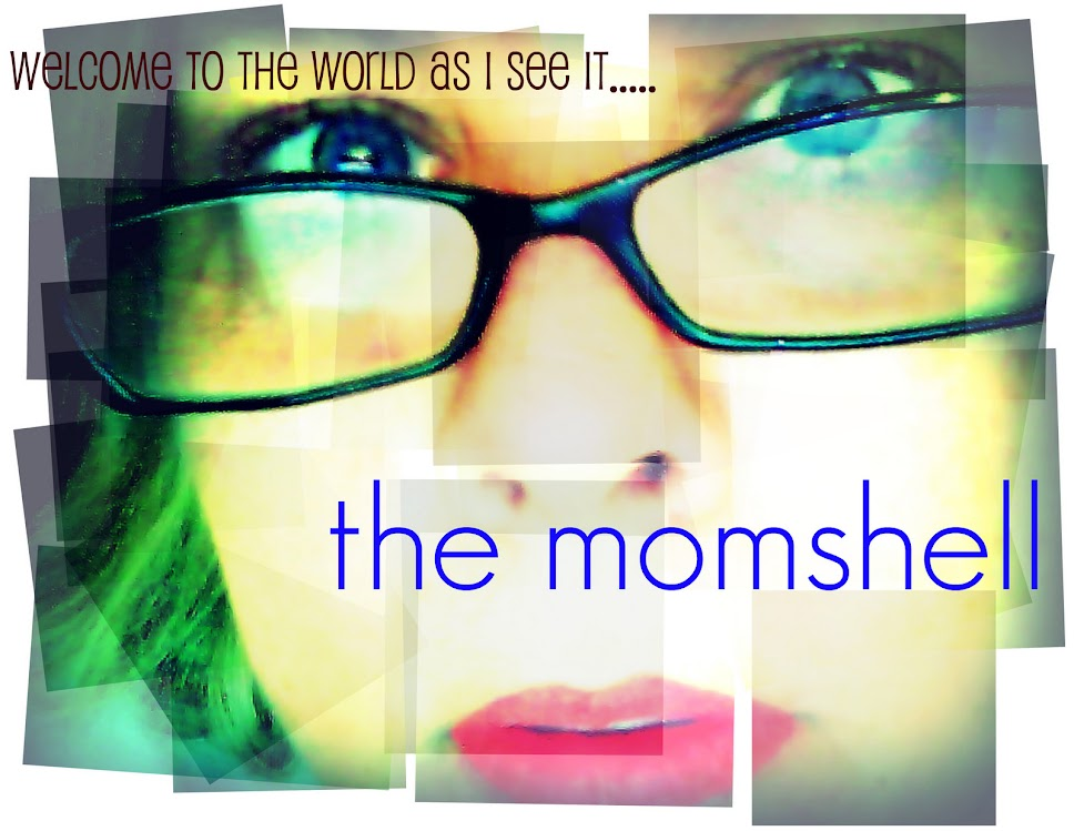 The Momshell