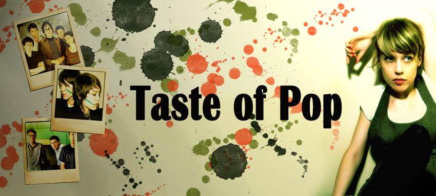 Taste of pop