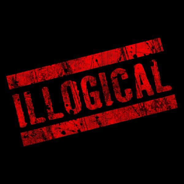 illogical thinking Operational means that argumentum ad baculum postures are often not merely  illogical, but also more-or-less likely to fail a third notable.