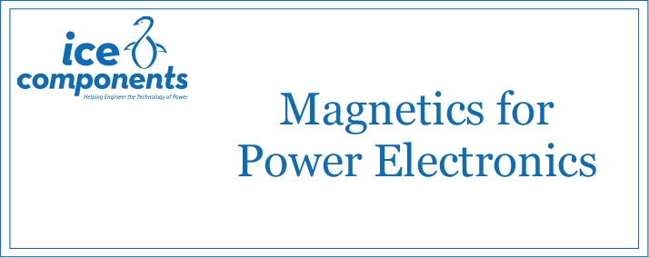 Magnetics for Power Electronics (Advanced Power)