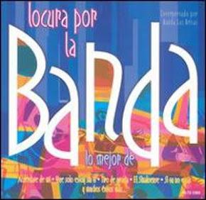 """Banda Las Brisas """"Locura Por La Banda"""""""