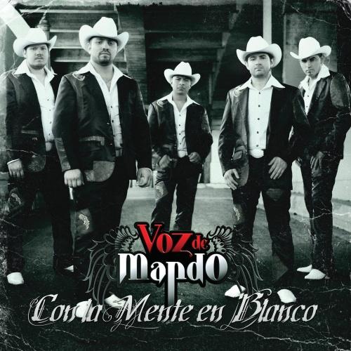 Grupo Voz De Mando - Con La Mente En Blanco (Disco 2010)