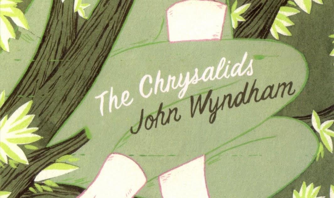 Literary essay on the chrysalids