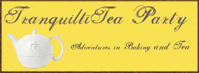 Tranquilitea Party - Adventures in Baking & Tea