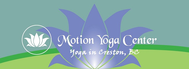 Motion Yoga Center : Yoga in Creston BC
