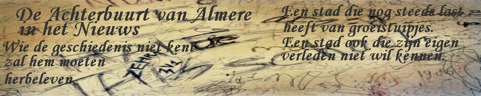 De achterbuurt van Almere in het Nieuws
