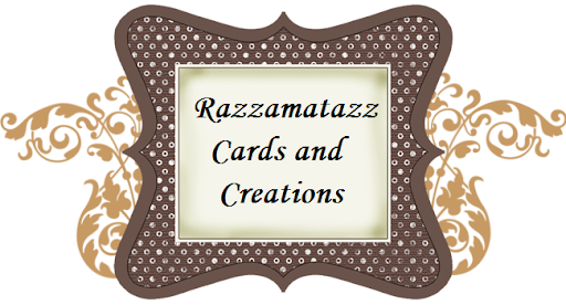 Razzamatazz Cards and Creations