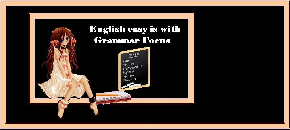 ENGLISH EASY IS WITH GRAMMAR FOCUS