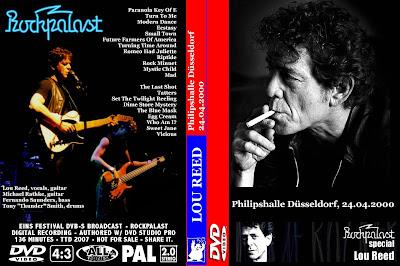 Lou Reed - 2000-04-24 - Dusseldorf, DE (DVDfull pro-shot/mp3) REPOST