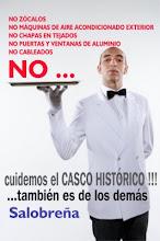 CUIDEMOS EL CASCO HISTÓRICO !!! ...también es de los demás