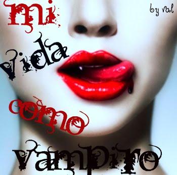 mi vida como vampiro