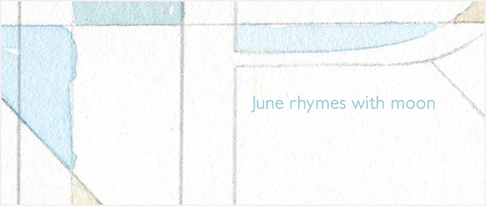 June rhymes with  moon