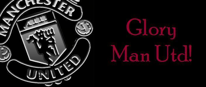 Glory Man Utd!