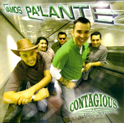 Contagious+ +Vamos+palante Contagious   Vamos Palante