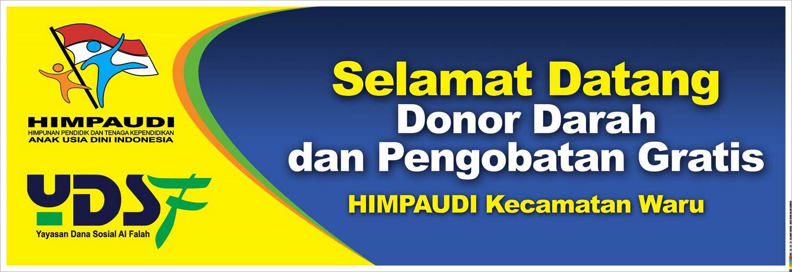 Spanduk Selamat Datang Donor Darah Yayasan Dana Sosial Al Fallah