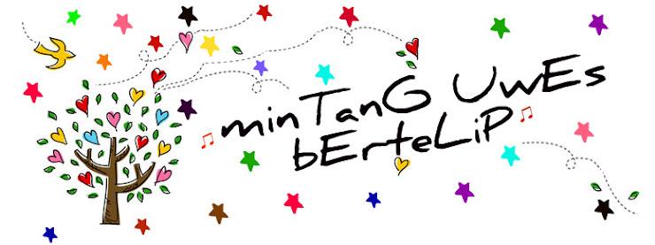 ★ minTanG uwEs bErteLip  ★