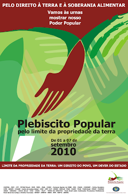 16º Grito dos/as Excluídos/as e Plebiscito Popular Nacional pelo Limite da Propriedade da Terra.