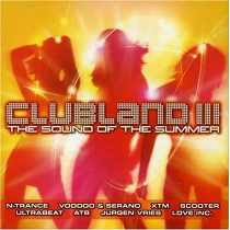 ClubLand 3 – The Sound of The Summer (2009)