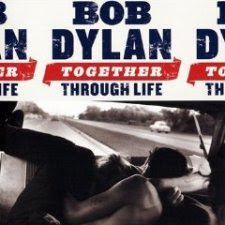 Bob Dylan – Together Through Life (2009)