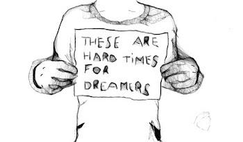 Son tiempos difíciles para los soñadores