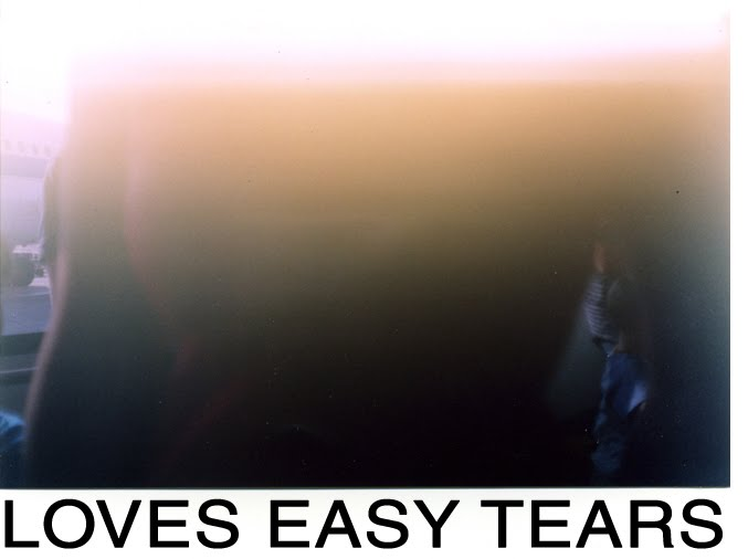LOVES EASY TEARS