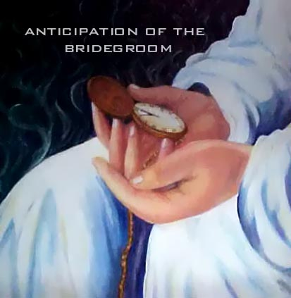 Anticipation of the Bridegroom ($700)