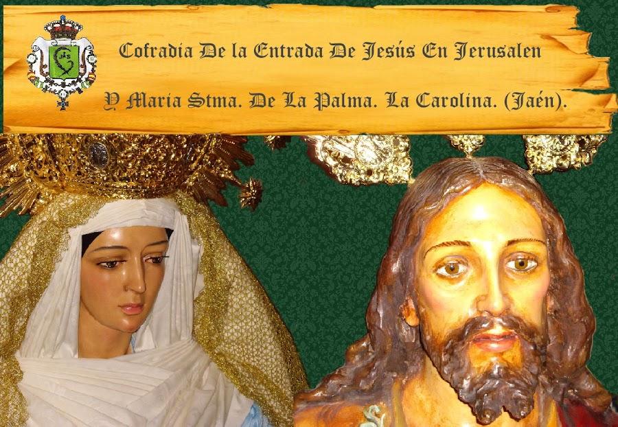 COFRADIA DE LA ENTRADA DE JESUS EN JERUSALEN Y Mª STMA DE LA PALMA. LA CAROLINA.(JAEN)