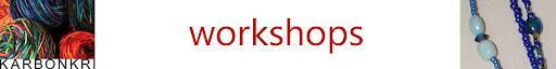 Karbonkri Workshops