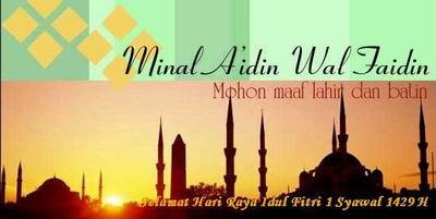 Selamat Hari Raya Idul Fitri 1 Syawal 1429 H
