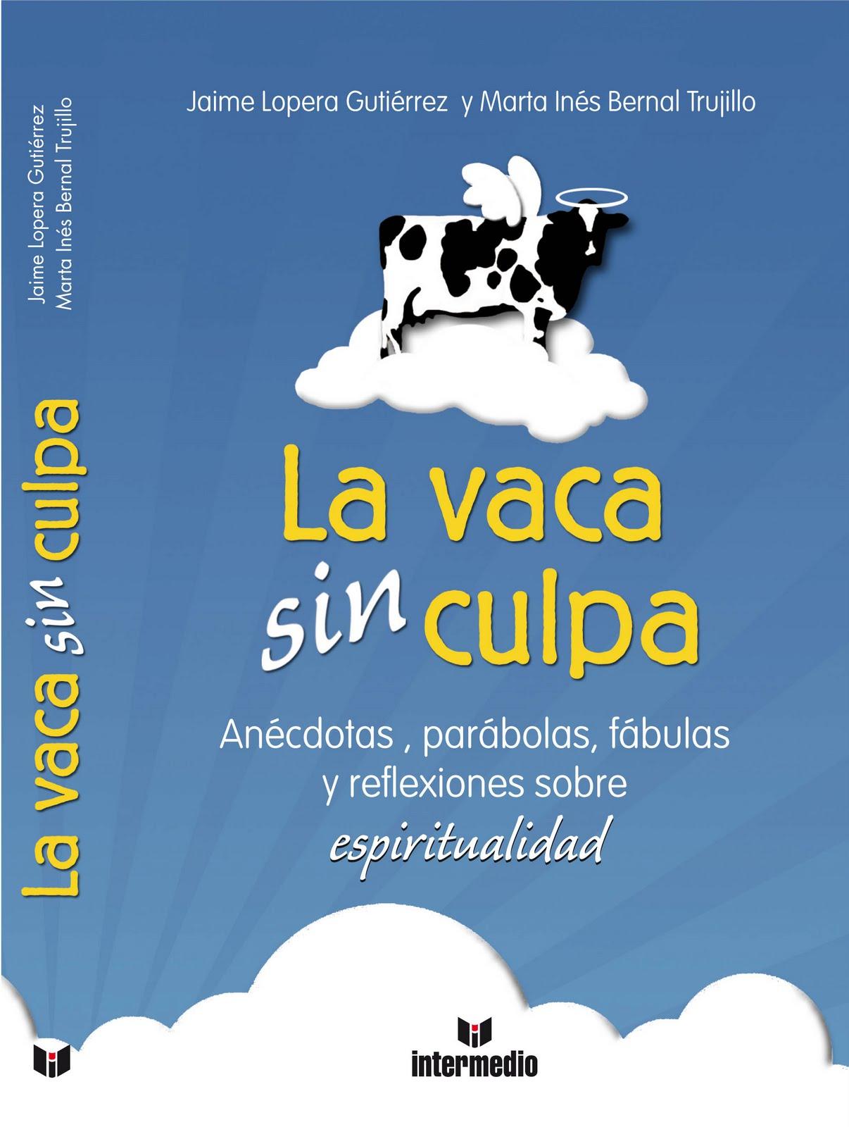 descargar libro la culpa es de la vaca