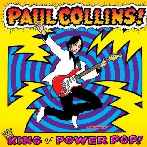 PAUL COLLINS-THE KING OF POWERPOP Paulcollins_kingofpowerpop