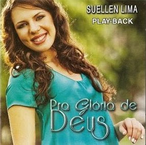 SUELLEN LIMA - PRA GLÓRIA DE DEUS PLAY BACK