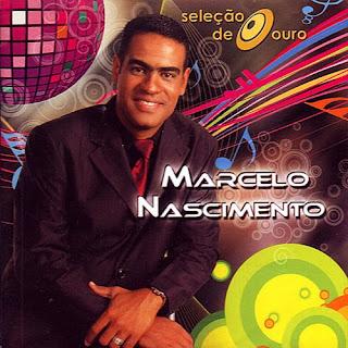 21624392 4 Baixar CD Marcelo Nascimento   Seleção De Ouro (2009)