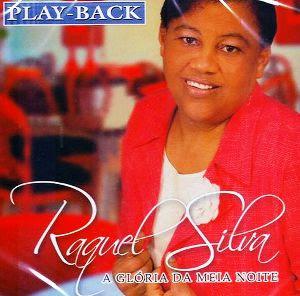 Raquel Silva   A Glória da Meia Noite (Play Back) | músicas