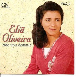 Eliã Oliveira   Não Vou Desistir (2004) | músicas