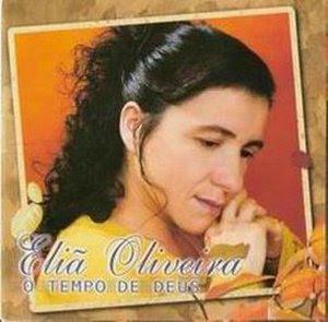 Eliã Oliveira   Tempo De Deus | músicas