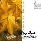 Sofia Cardoso - Vamos Ser Diferente (2007) Play Back
