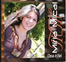 Miria Mical Deus Fiel Baixar CD Míria Mical – Deus é Fiel (2005)