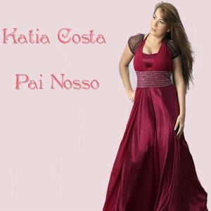 Katia Costa   Pai Nosso (2009) | músicas
