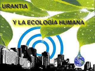 Portada Urantia y la ecologia Humana